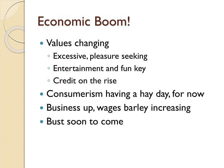 Economic Boom!