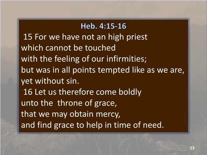 Heb. 4:15-16