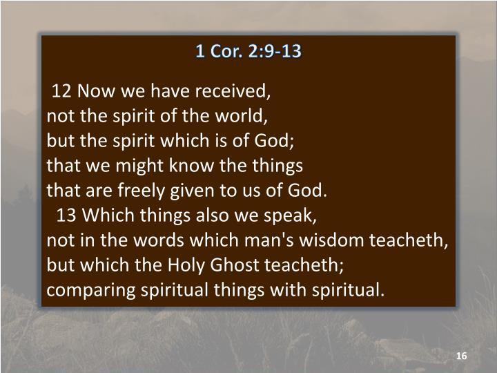 1 Cor. 2:9-13