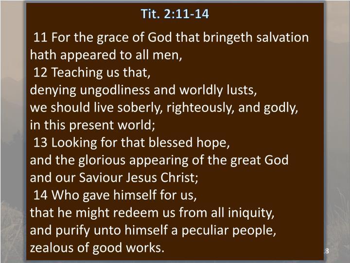 Tit. 2:11-14