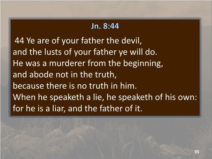 Jn. 8:44