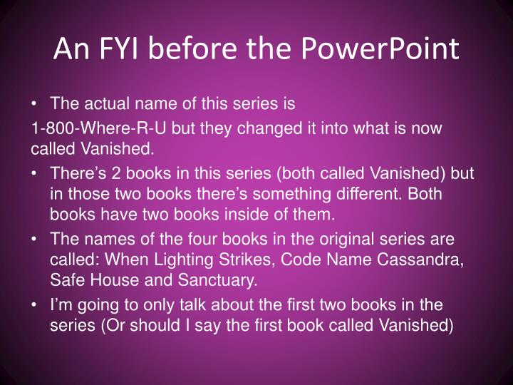 An fyi before the powerpoint