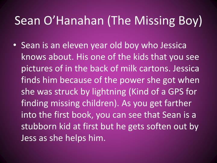 Sean O'Hanahan (The Missing Boy)