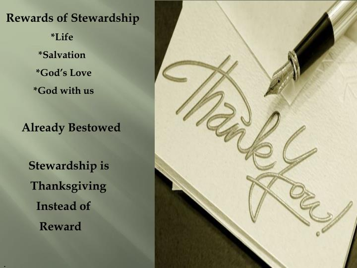 Rewards of Stewardship
