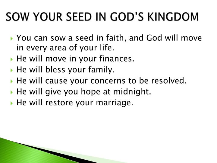 SOW YOUR SEED IN GOD'S KINGDOM