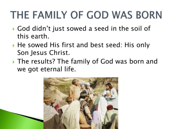 THE FAMILY OF GOD WAS BORN