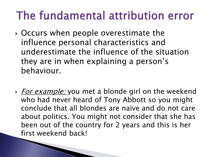 example of the fundamental attribution error What are some examples of the fundamental attribution error - 5530640.