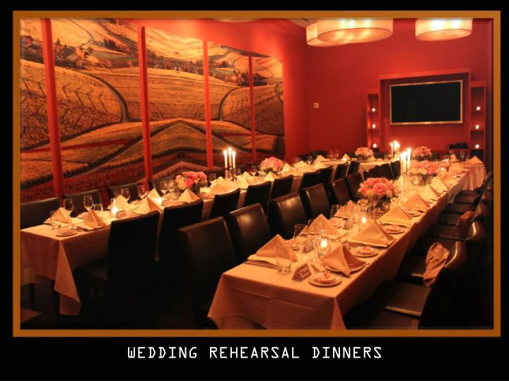 WEDDING REHEARSAL DINNERS