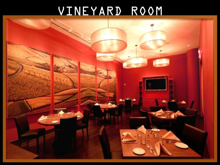 VINEYARD ROOM