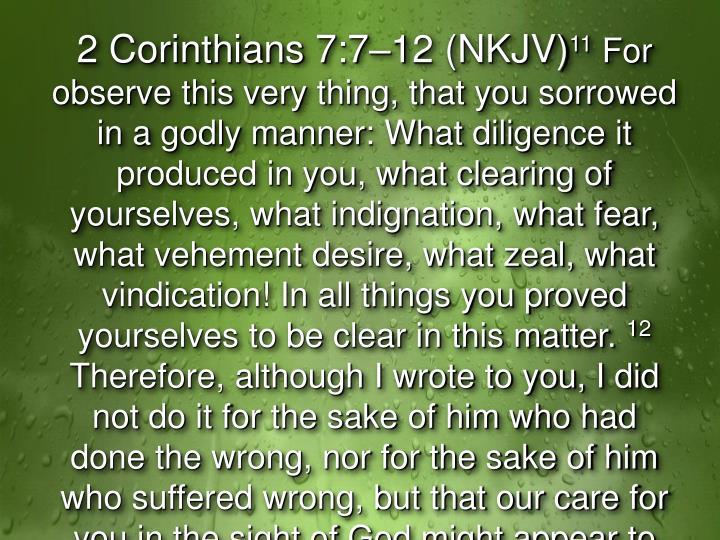 2 Corinthians 7:7–12 (NKJV)