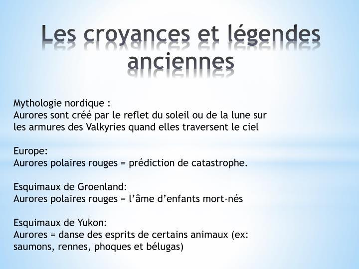 Les croyances et légendes anciennes
