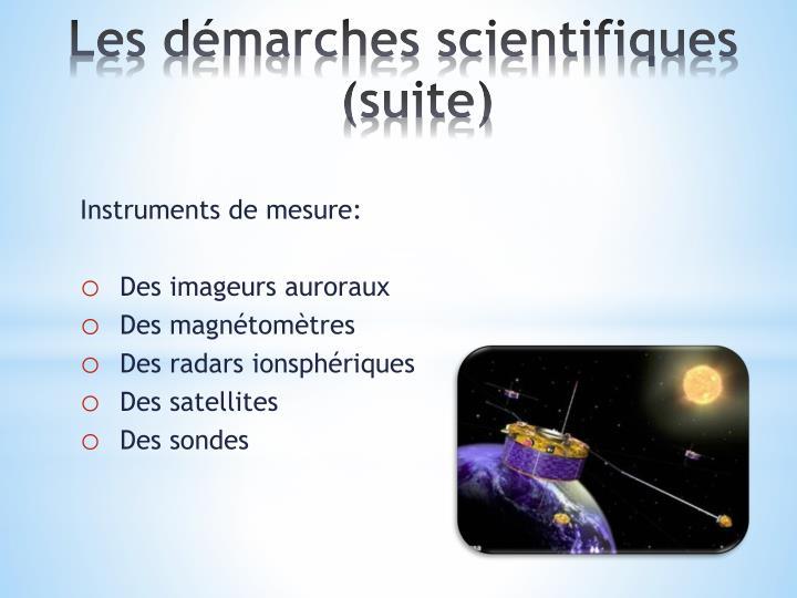Les démarches scientifiques (suite)
