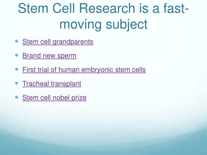 Stem Cell Research is a fast-moving subject