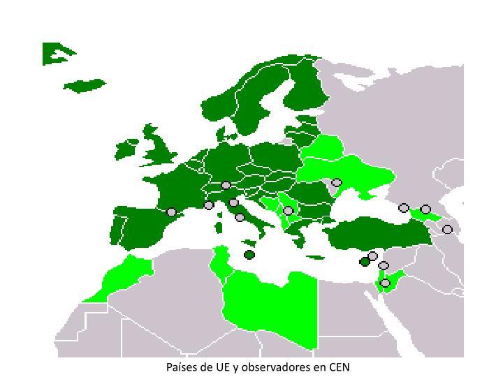 Países de UE y observadores en CEN
