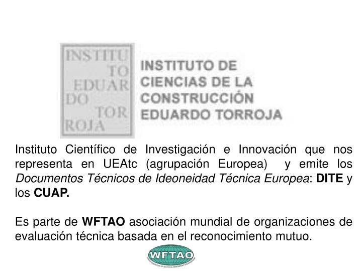 Instituto Científico de Investigación e Innovación que nos representa en