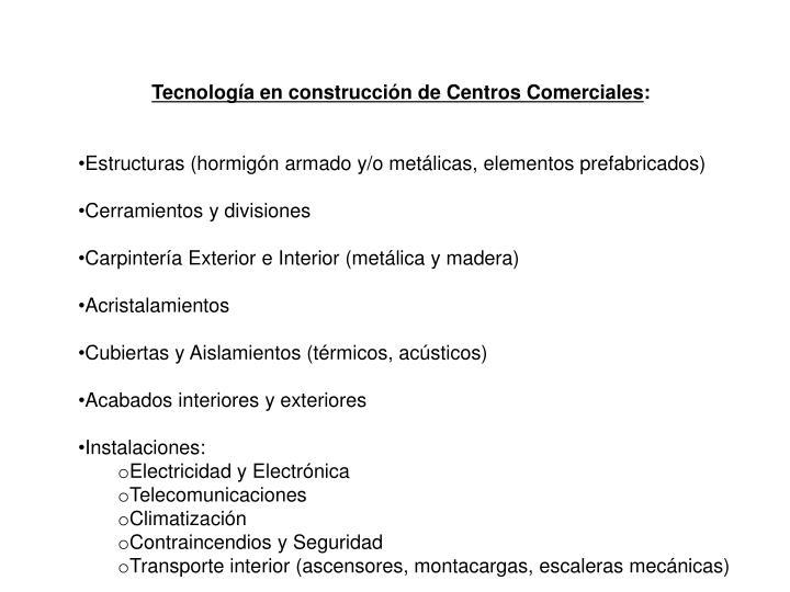 Tecnología en construcción de Centros Comerciales
