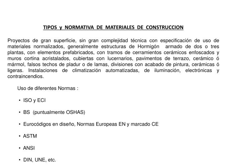 TIPOS  y  NORMATIVA  DE  MATERIALES  DE  CONSTRUCCION