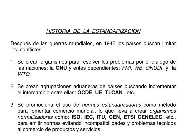 HISTORIA  DE  LA  ESTANDARIZACION
