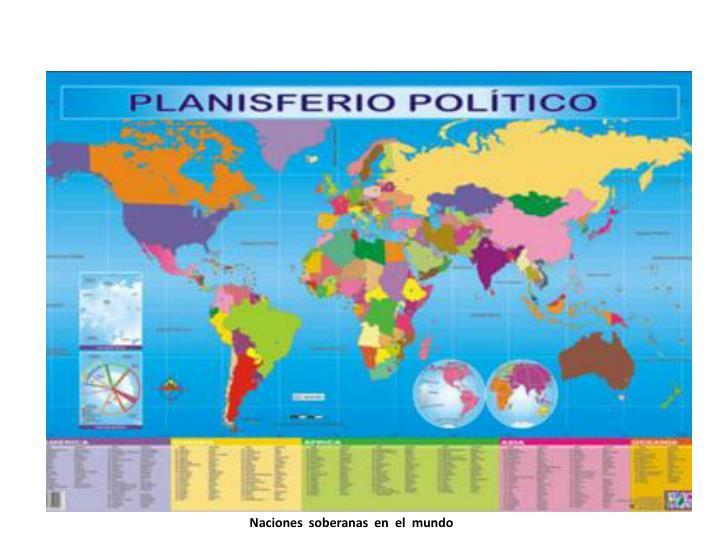 Naciones  soberanas  en  el  mundo
