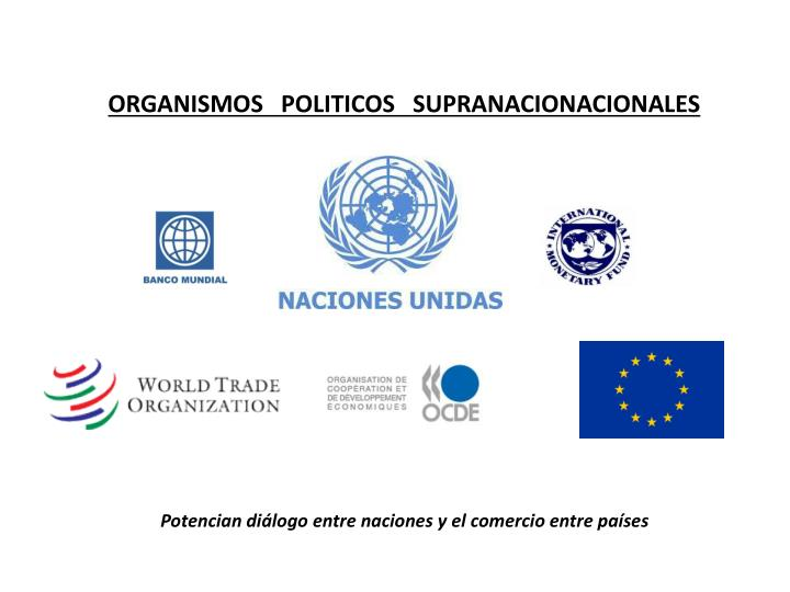 ORGANISMOS   POLITICOS   SUPRANACIONACIONALES