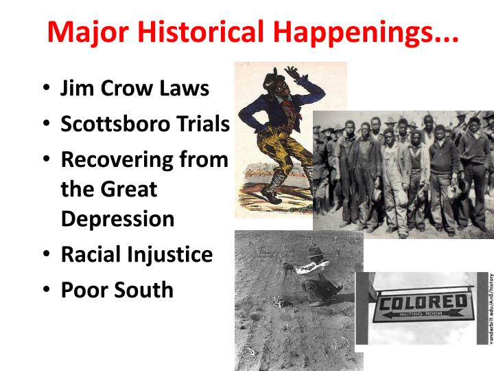 Major Historical Happenings...