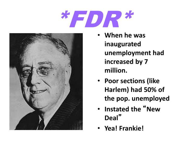 *FDR*