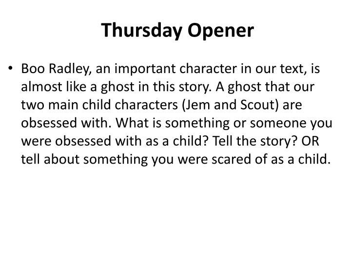Thursday Opener