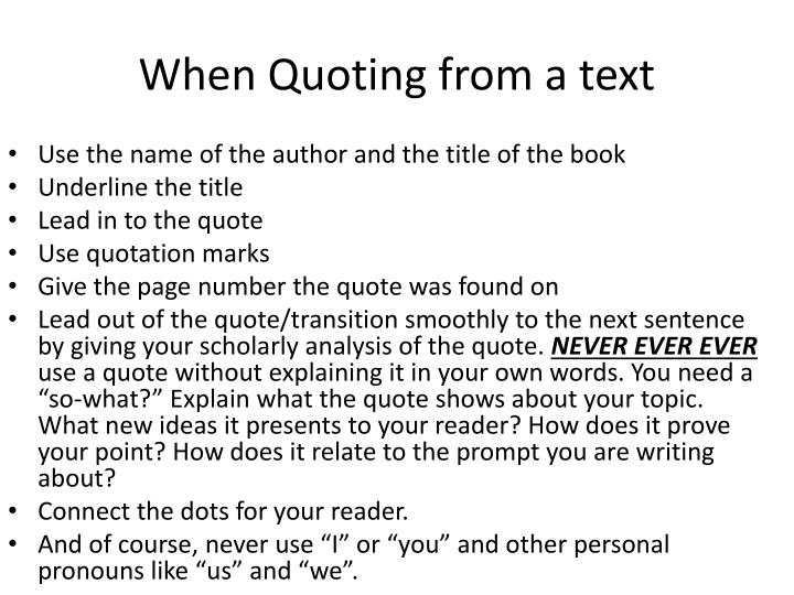 When Quoting from a text