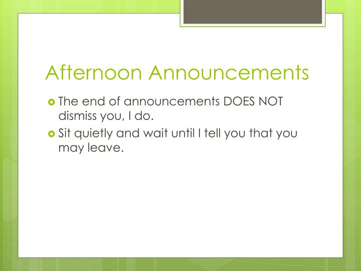 Afternoon Announcements