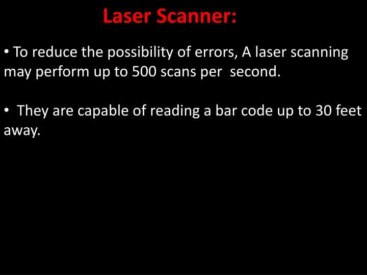 Laser Scanner: