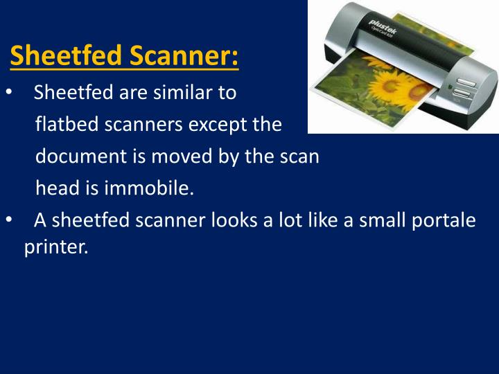 Sheetfed Scanner:
