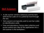 slot scanner