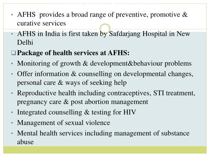 Adolescent Friendly Health Services: