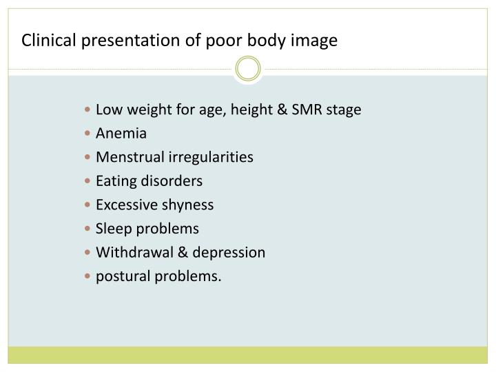 Clinical presentation of poor body image