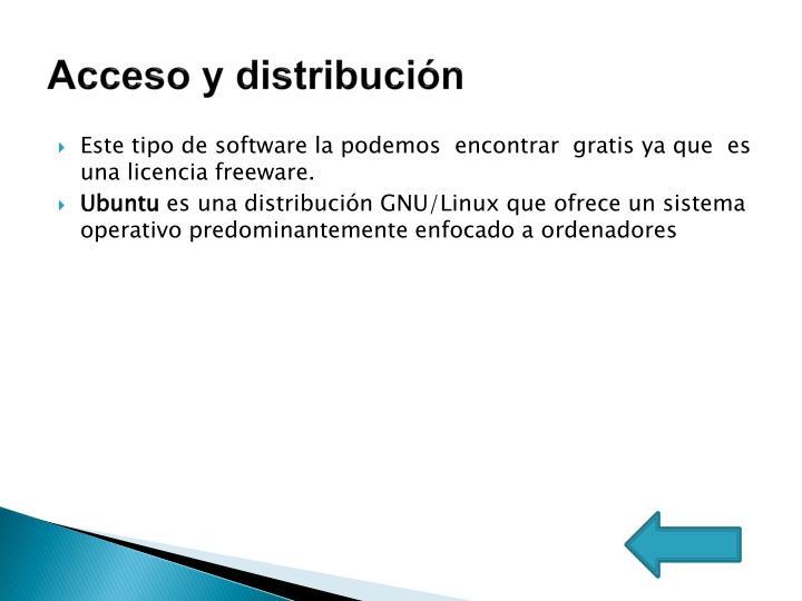 Acceso y distribución