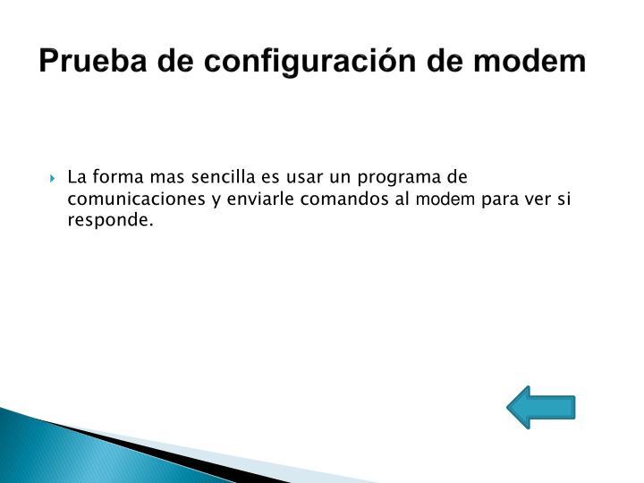 Prueba de configuración de modem