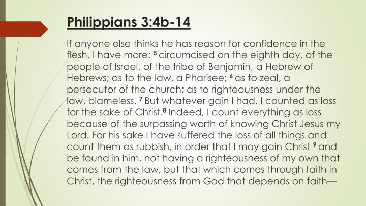 Philippians 3:4b-14