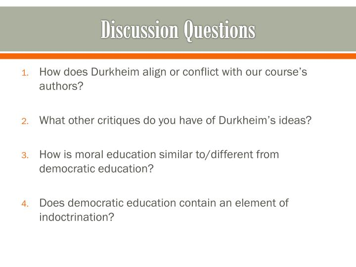 durkheim essays on morals and education Short biography of emile durkheim - emile durkheim [1858-1917] was the most prominent french sociologist of the 19th century he was an erudite scholar, a deep thinker, a progressive educationist, an effective writer and a strict disciplinarian unlike spencer, durkheim acknowledged comte as his.
