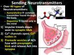 sending neurotransmitters