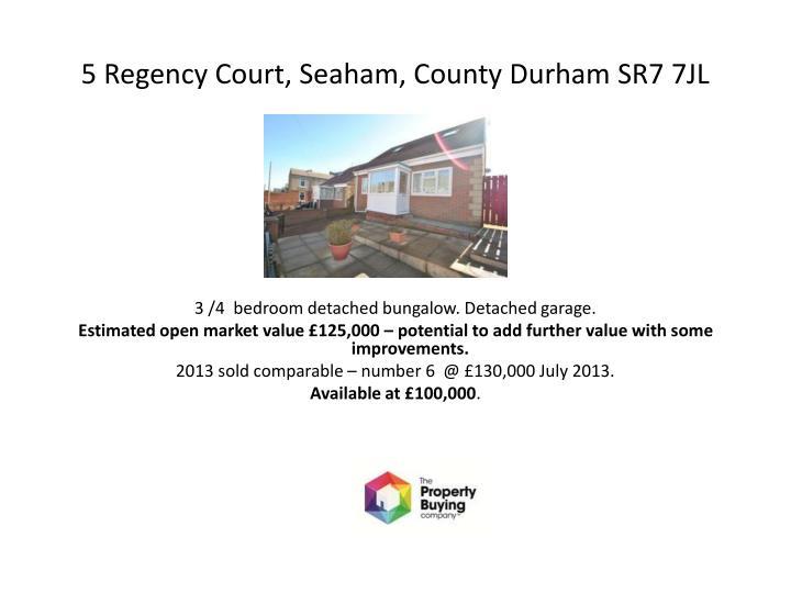 5 Regency Court,