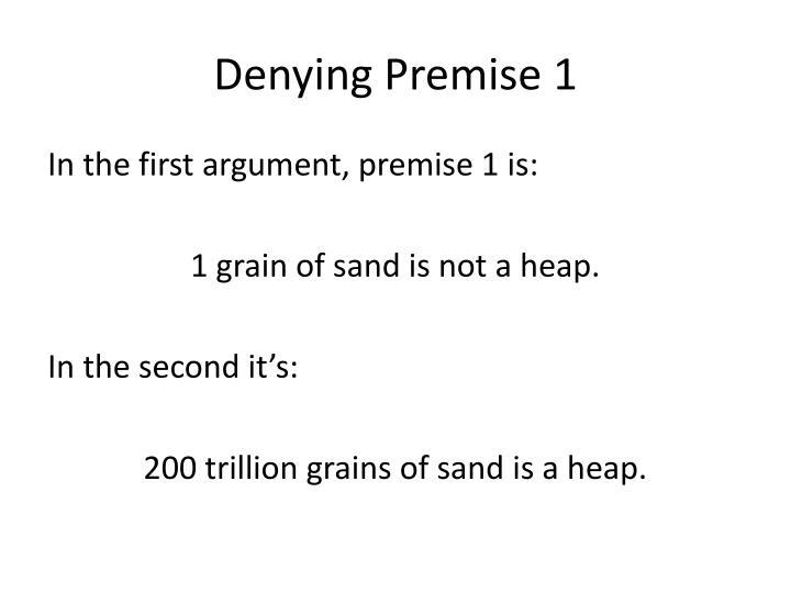 Denying Premise 1