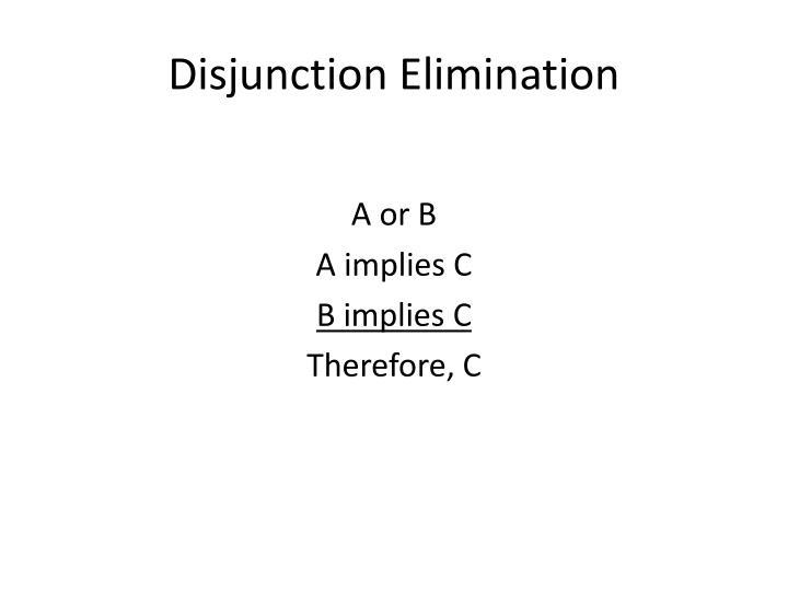 Disjunction Elimination