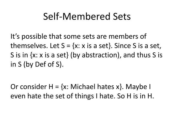 Self-Membered Sets