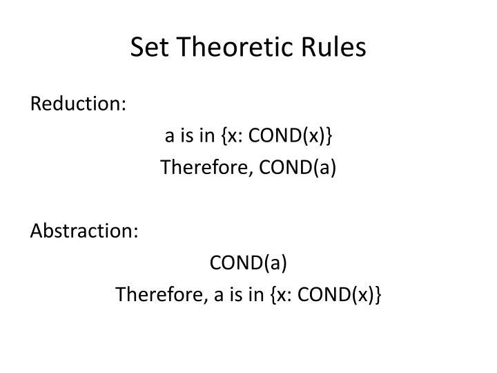 Set Theoretic Rules