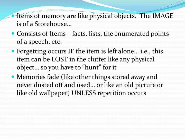 Items of memory are like physical objects.  The IMAGE is of a Storehouse…