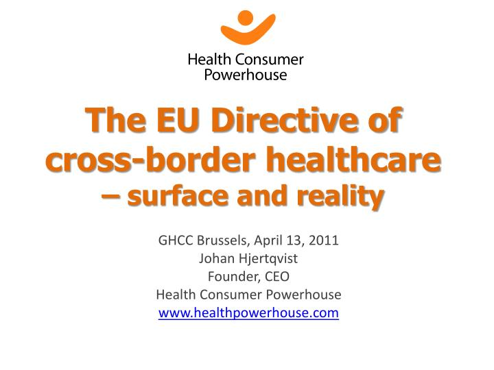 The EU Directive of cross-border healthcare