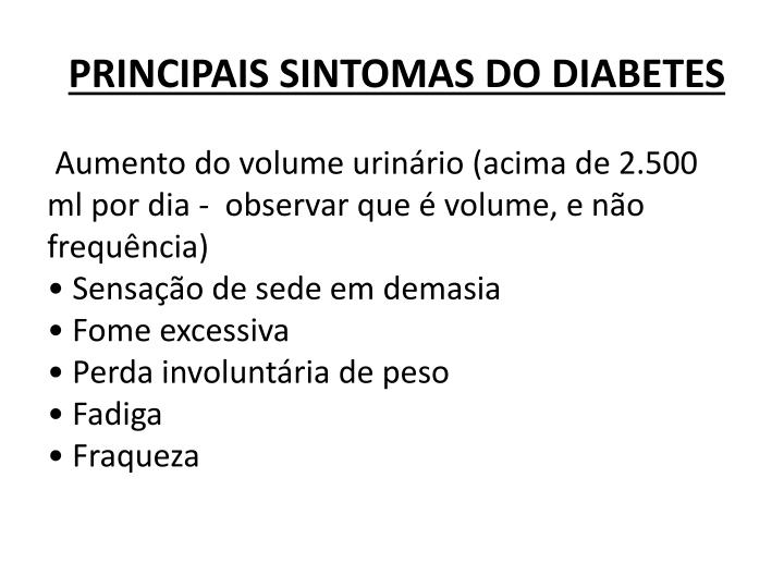 PRINCIPAIS SINTOMAS DO DIABETES