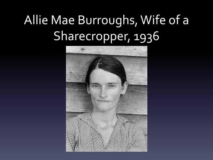 Allie Mae Burroughs, Wife of a Sharecropper, 1936