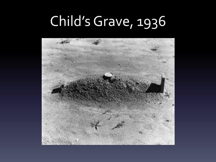 Child's Grave, 1936