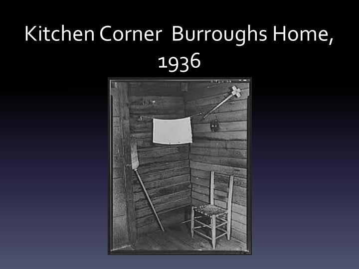 Kitchen Corner  Burroughs Home, 1936